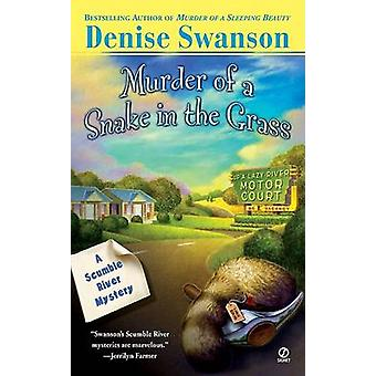 Murder of a Snake in the Grass by Denise Swanson - 9780451208347 Book
