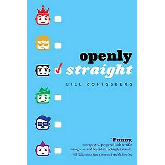 Openly Straight by Bill Konigsberg - 9780545798655 Book