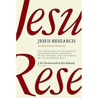 Jesus Research - An International Perspective by James H. Charlesworth