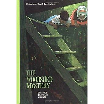 The Woodshed Mystery by Gertrude Chandler Warner - 9780807592069 Book
