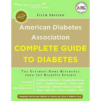 American Diabetes Association Complete Guide to Diabetes - The Ultimat