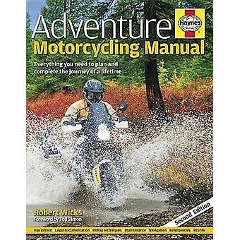 Adventure Motorcycling Manual by Robert Wicks - 9781785211805 Book