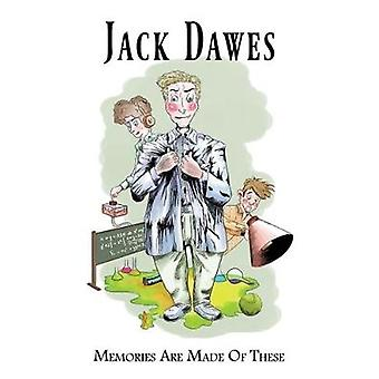 Memories are Made of These... by Jack Dawes - 9781786934543 Book