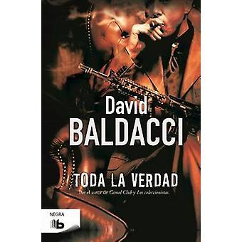 Toda la Verdad by David Baldacci - 9788490702635 Book