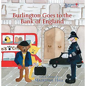 Burlington goes to the Bank of England von Madeleine Hall - Madeleine