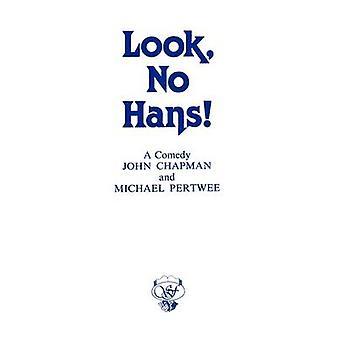 Look No Hans by Chapman & John