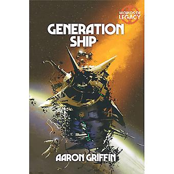 Worlds of Legacy 1 Generation Ship Legacy Life Among the Ruins RPG 2nd Edition