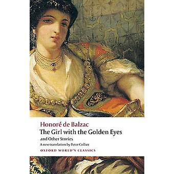 The Girl with the Golden Eyes and Other Stories by Balzac & Honore de