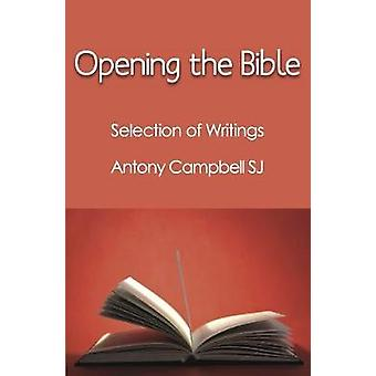 Opening the Bible by Campbell & Antony