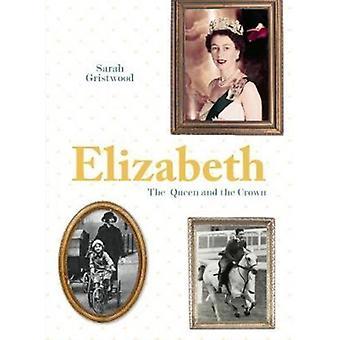 Elizabeth by Sarah Gristwood