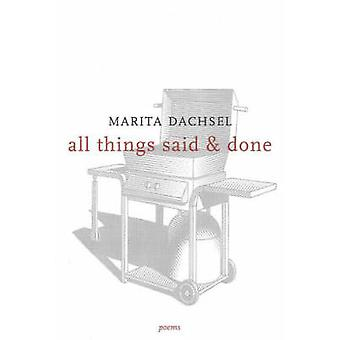 All Things Said and Done by Marita Dachsel - 9781894759229 Book