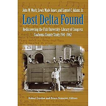 Lost Delta encontrado: redescobrindo a Universidade Fisk-biblioteca do Congresso Coahoma County Folklore Project