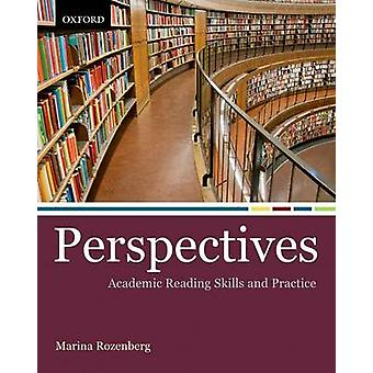 Perspectives - Academic Reading Skills and Practice by Marina Rozenber