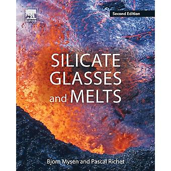 Silicate Glasses and Melts by Mysen & Bjorn O.