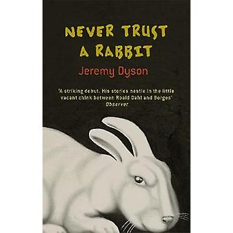 Never Trust A Rabbit by Dyson & Jeremy