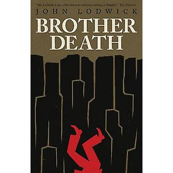 Brother Death by Lodwick & John
