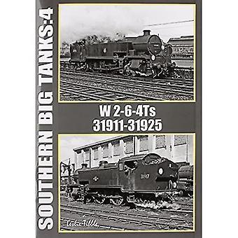 Southern Big Tanks: Vol 4: W 2-6-4Ts : 31911-31925