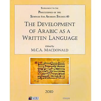 The Development of Arabic as a Written Language - Supplement to the Pr