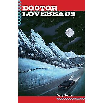 Doctor Lovebeads by Reilly & Gary