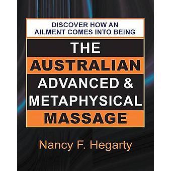 The Australian Advanced  Metaphysical Massage by Hegarty & Nancy