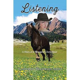 Luisteren door Catherine Woodward Scott