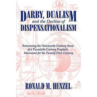 Darby dualismi ja lasku taloudenhoitokauden Henzel & Ronald M.