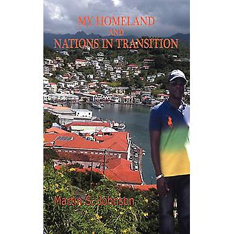My Homeland and Nations in Transition by Johnson & Martin S.