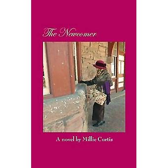 The Newcomer by Curtis & Millie