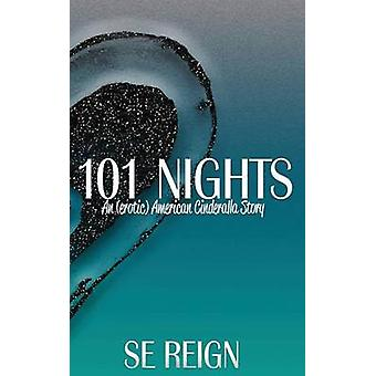 101 Nights Volume Two by Reign & SE