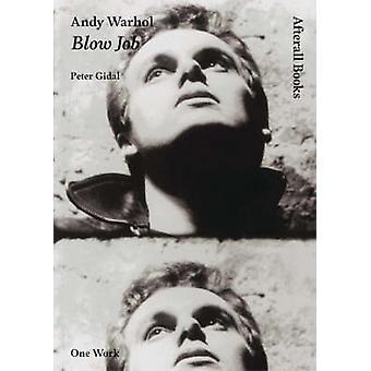 Andy Warhol - Blow Job przez Piotra Gidal - Andy Warhol - 9781846380433 Bo