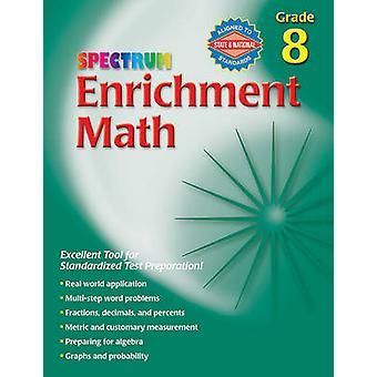 Enrichment Math - Grade 8 by Spectrum - 9780769663388 Book