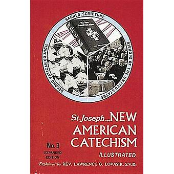 New American Catechism (No. 3) - Expanded Edition by Reverend Lawrence