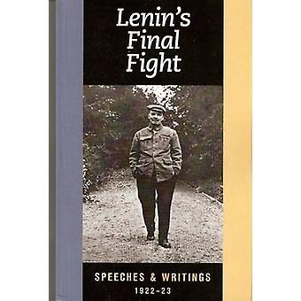 Lenin's Final Fight - Speeches and Writings by V. I. Lenin - 978160488