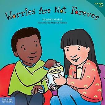Worries Are Not Forever by Elizabeth Verdick - 9781631983146 Book