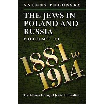 The Jews in Poland and Russia - v. 2 - 1881-1914 by Antony Polonsky - 9