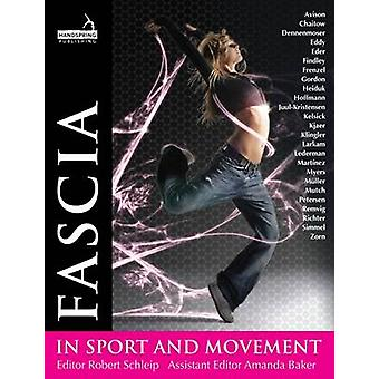Fascia in Sport and Movement by Robert Schleip - Amanda Baker - 97819