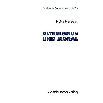 Altruismus und Moral by Heinz Harbach - 9783531122724 Book