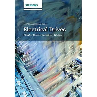Electrical Drives - Principles - Planning - Applications - Solutions b