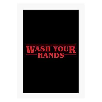 Wash Your Hands Stranger Things Font A4 Print