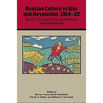 Russian Culture In War  Revolution 19