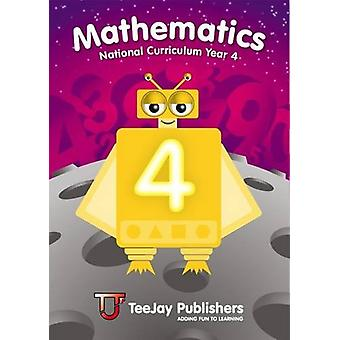 TeeJay Mathematics National Curriculum Year 4 Second Edition by Thoma