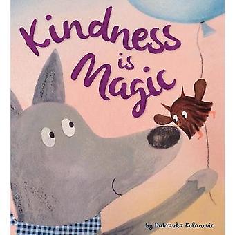 Storytime - Kindness is Magic by Duba Kolanovic - 9781784939410 Book