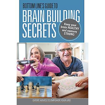 Bottom Lines Guide to BrainBuilding Secrets