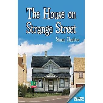 The House on Strange Street by Simon Cheshire
