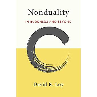 Nonduality - In Buddhism and Beyond by David R. Loy - 9781614295242 Bo