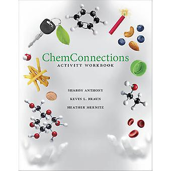 ChemConnections Activity Workbook by Sharon Anthony - 9780393913057 B