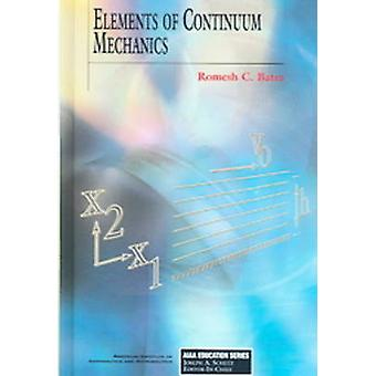Elements of Continuum Mechanics (New edition) by Romesh C. Batra - 97