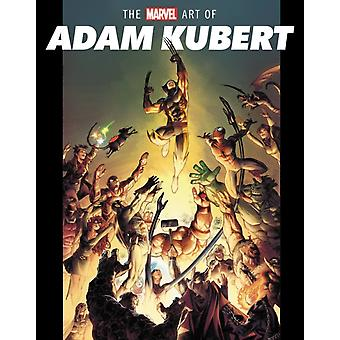 The Marvel Art Of Adam Kubert par Harrold & Jess