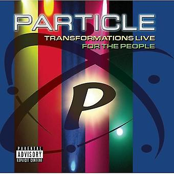 Particle - Transformations Live: For the People [CD] USA import