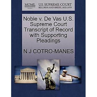 Noble V. de Vas U.S. Supreme Court Transcript of Record with Supporti